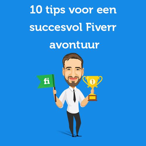 10 tips voor een succesvol Fiverr avontuur