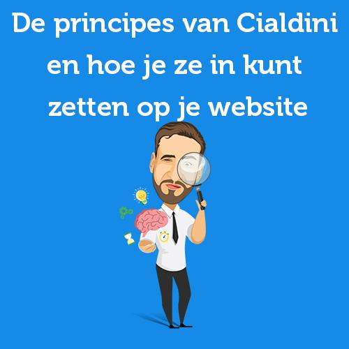 De principes van Cialdini en hoe je ze in kunt zetten op je website