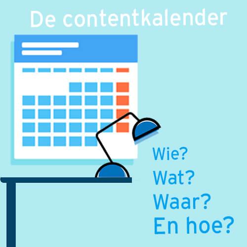 Contentkalender. Wie, wat, waar en hoe?