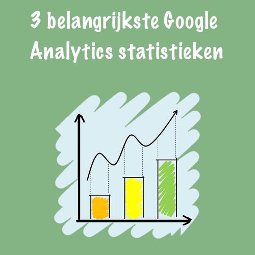 Belangrijkste Analytics statistieken