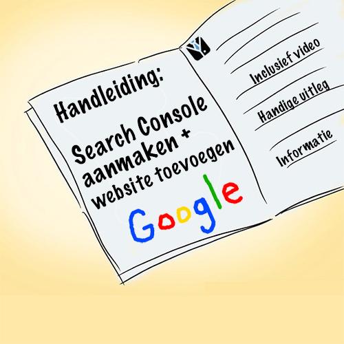 handleiding search console aanmaken en website toevoegen