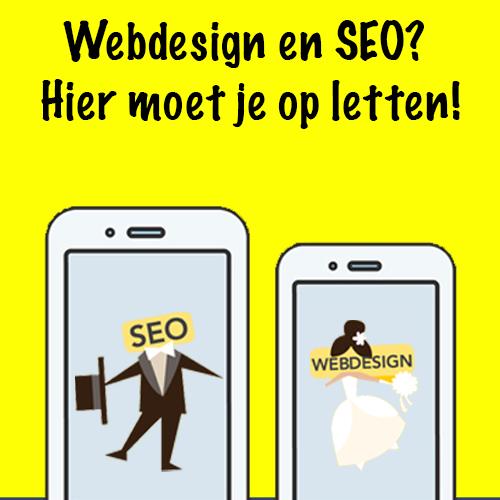 webdesign en SEO. Hier moet je op letten!