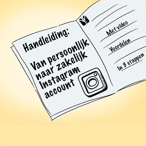 Handleiding persoonlijk profiel naar zakelijk instagram account