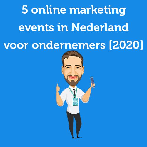 5 online marketing events in Nederland voor ondernemers