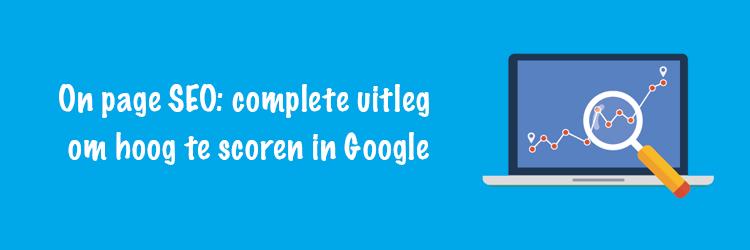 On Page SEO Hoger scoren google