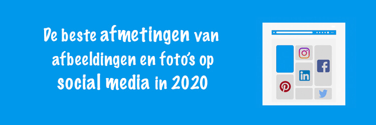 beste afmeting social post 2020