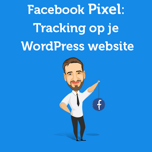 Facebook pixel tracking op je wordpress website
