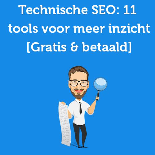 technische SEO 11 tools voor meer inzicht