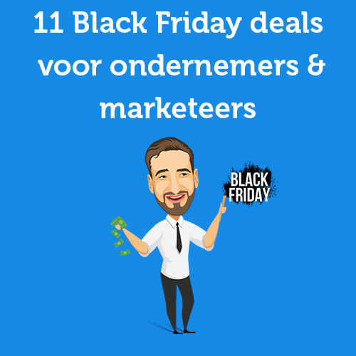 11 Black Friday deals voor ondernemers & marketeers