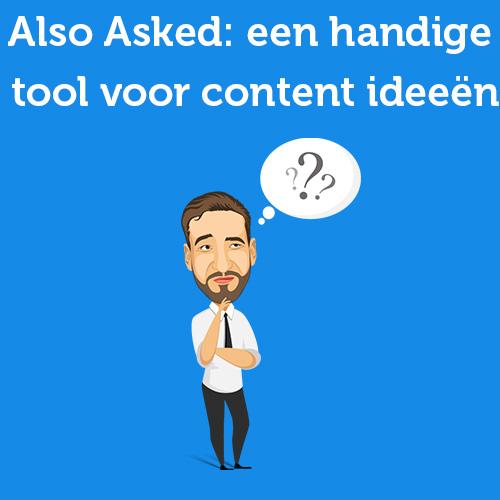 Also Asked- een veelbelovende tool op het gebied van content