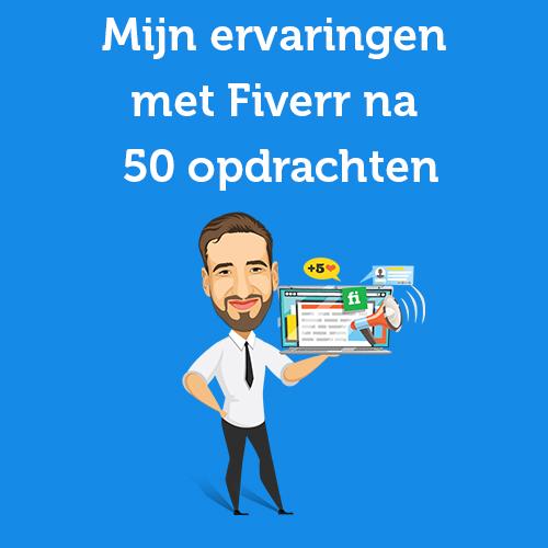Mijn ervaringen met Fiverr na 50 opdrachten