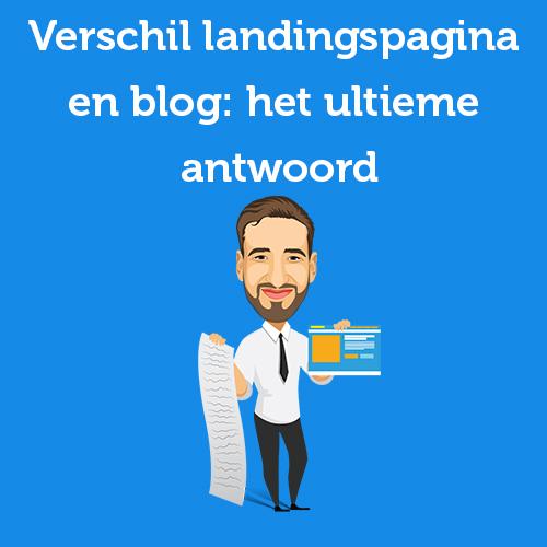 verschil landingspagina en blog