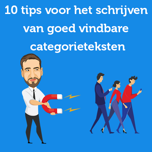10 tips voor het schrijven van goed vindbare categorieteksten