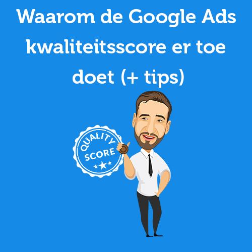 Google Ads kwaliteitsscore