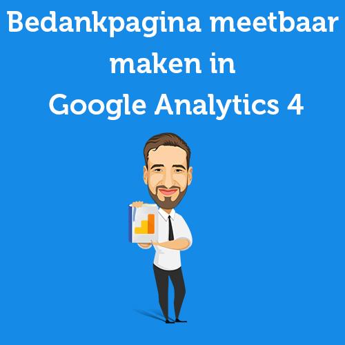 Bedankpagina meetbaar maken in Google Analytics 4