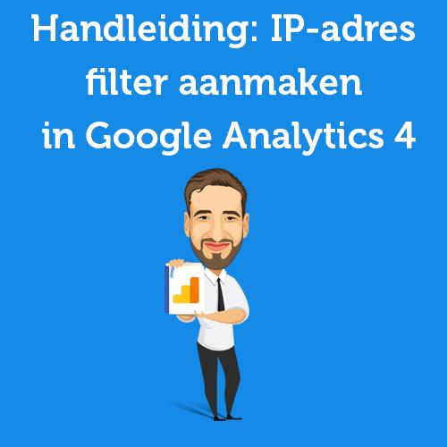 IP-adres filter aanmaken in Google Analytics 4