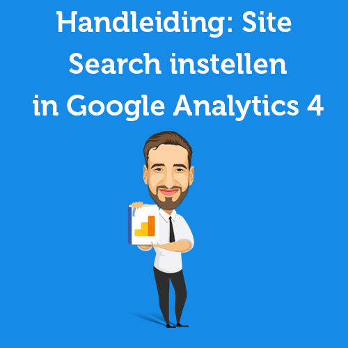 Site Search instellen in Google Analytics 4