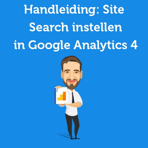 Site Search instellen in Google Analytics 4