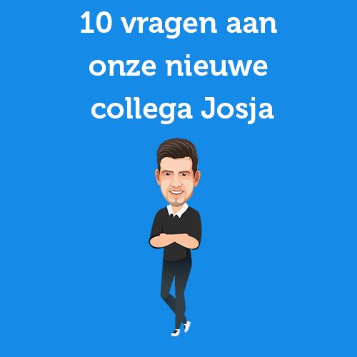 10 vragen aan onze nieuwe collega Josja