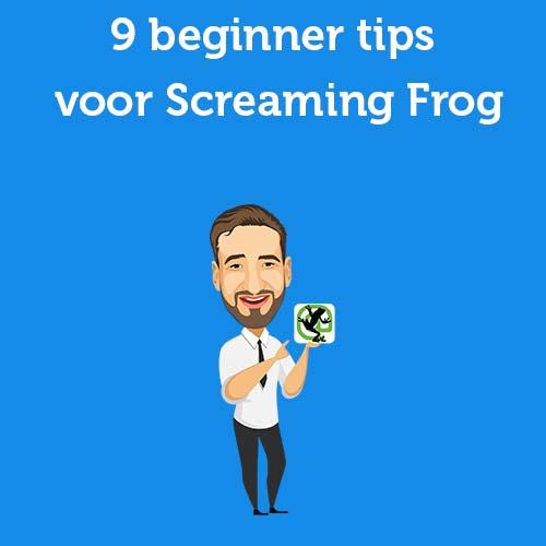 9 beginner tips voor Screaming Frog
