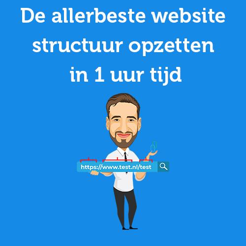 De allerbeste website structuur opzetten in 1 uur tijd
