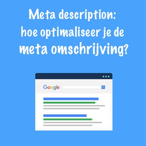Meta description: hoe optimaliseer je de meta omschrijving?