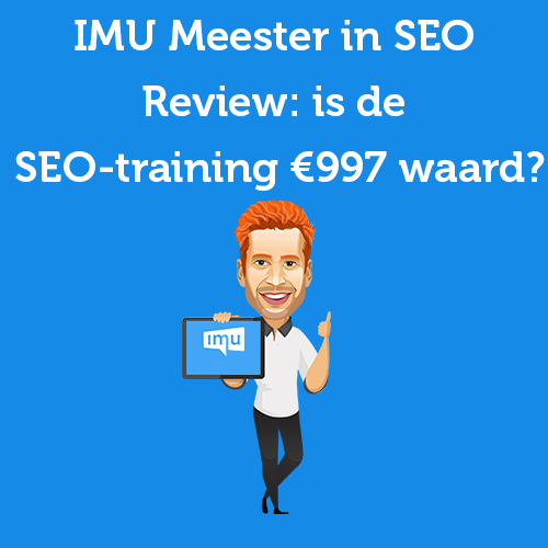 IMU Meester in SEO Review: is de SEO-training €997 waard?