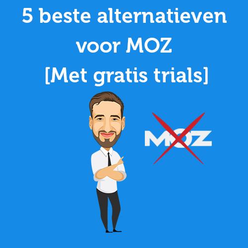 5 beste alternatieven voor MOZ [Met gratis trials]
