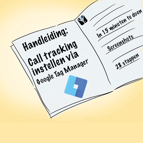 Handleiding: Call tracking instellen via Google Tag Manager