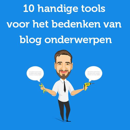 10 handige tools voor het bedenken van blog onderwerpen