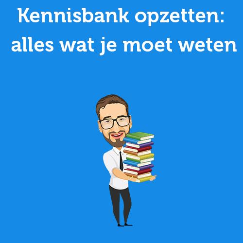 Kennisbank opzetten: alles wat je moet weten