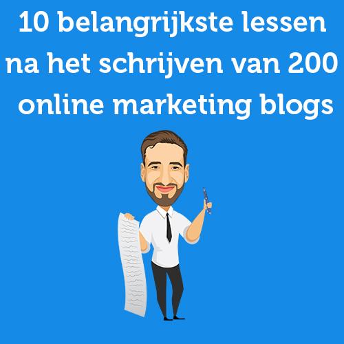 10 belangrijkste lessen na het schrijven van 200 online marketing blogs