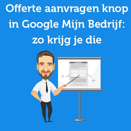 Offerte aanvragen knop in Google Mijn Bedrijf: zo krijg je die