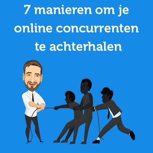 7 manieren om je online concurrenten te achterhalen