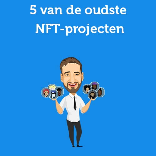5 van de oudste NFT-projecten
