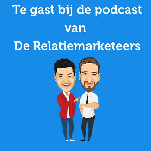 Daniel Kuipers te gast bij de podcast van De Relatiemarketeers